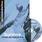 DVD Survivre, animaux des Alpes en hiver