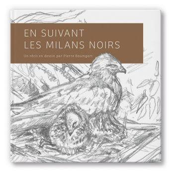 En suivant les milans noirs - La Salamandre En suivant les milans noirs, P. Baumgart livre