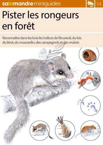 Miniguide 13 : Pister les rongeurs en forêt