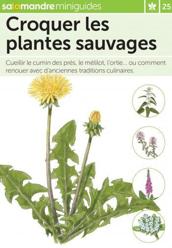 Miniguide 25: Croquer les plantes sauvages