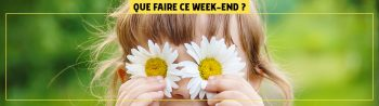 que-faire-ce-weekend-HEADER