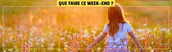 que-faire-ce-weekend-HEADER-1800