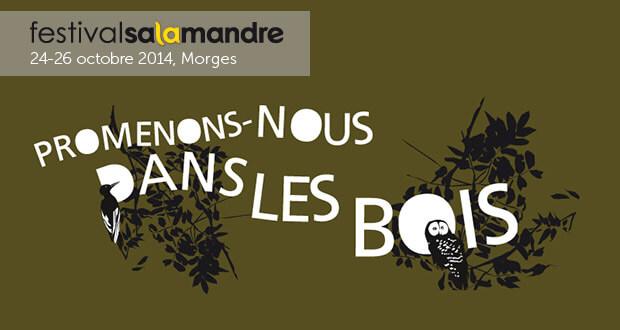 Festival Salamandre, 24-26 octobre 2014, Morges